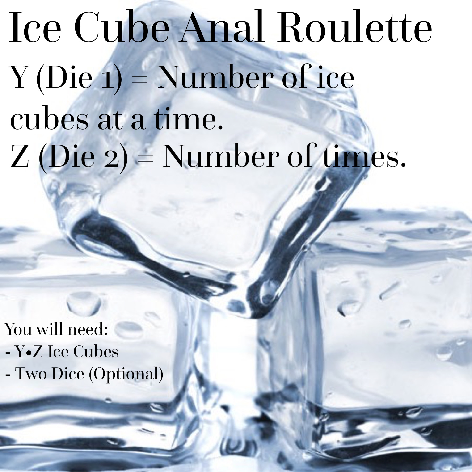 Ice cube anal