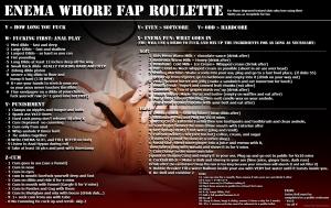 Enema Whore Fap Roulette Food