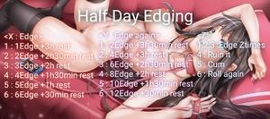 half day edging