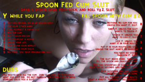 Spoon Fed Cum Slut Roulette